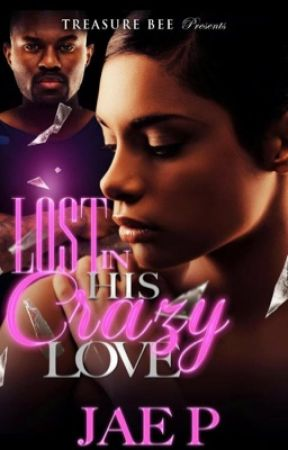 Lost In His Crazy Love ( use to be Mending Pieces) by UniquelyGifted