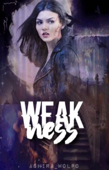 Weakness (Kai Parker) BOOK ONE