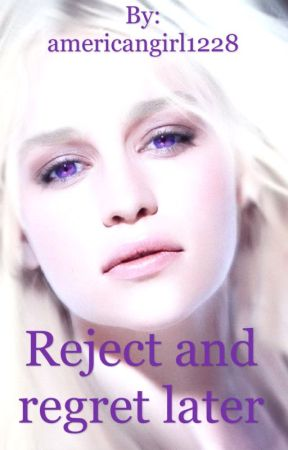 Reject and regret later by stuck-in-the-colours