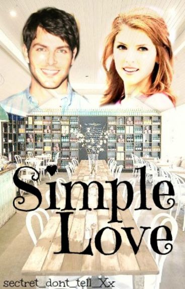 Simple Love by secret_dont_tell_Xx