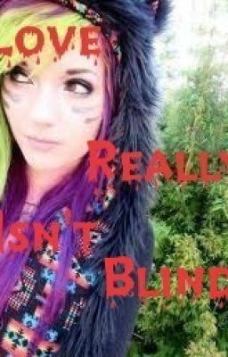 Love Really Isn't Blind (Jayy Von Monroe Love Story)