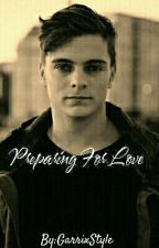 Preparing for love (Martin Garrix fanfic) by GarrixStyle
