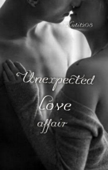 Unexpected love affair
