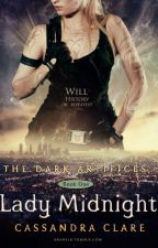 Lady Midnight (Fanfiction) by dean_impala67