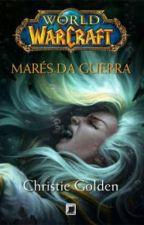 World of Warcraft: Maré De Guerra by FabyDamasio