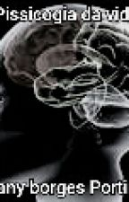 Psicologia da Vida by GeanyBorgesPortinari