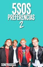 5SOS Preferencias (Imaginas) 2 by XxSidneyrocksxX