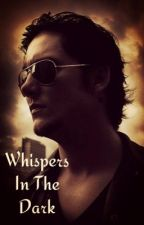 Whispers In The Dark (Avenged Sevenfold) by CyndyRadke