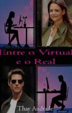 Entre o Virtual e o Real by mellanie_furlan