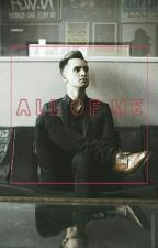 ❤all of me❤ (Brendon Urie fanfic) by lizzielocke73