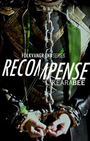 Recompense [Fólkvangr End, Book 1] [Loki Fanfiction] by kearabee
