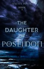Daughter of Poseidon (Percy Jackson) {In Editing Process} by this_cute_artist