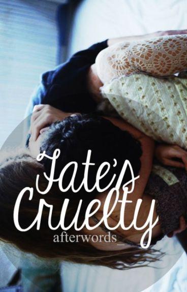 Fate's Cruelty