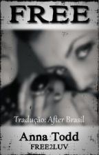 FREE (tradução PT/BR) by AfterFanficBr