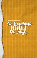 La Hermana Perdida De Zayn (NIALL y TÚ) (TERMINADA) by AmanteDeHoran