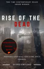Rise of the dead by HorrorLover2015