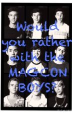 Would you rather Magcon Boys DIRTY by MagconGrierAndi