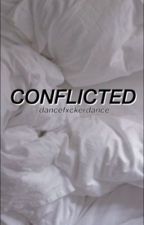 Conflicted(on hold) by dancefxckerdance