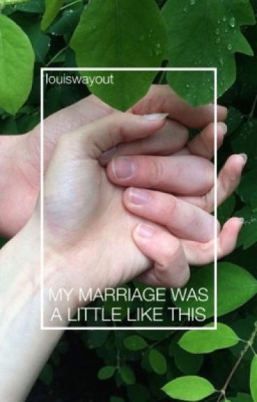 my marriage was a little like this