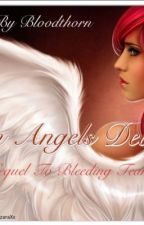 An Angels Devil (On Hold) by Bloodthorn