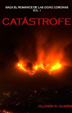 Catástrofe. El Romance de las Ocho Coronas I by Olivier_G_Duran
