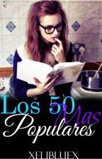 Las 50 Más Populares by xEliBluex