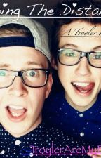 Going The Distance (A Troyler Fanfic) by TroylerAreMyBaes