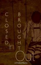 Closed In, Brought Out (Riren/Ereri) by EvenCloudsCry
