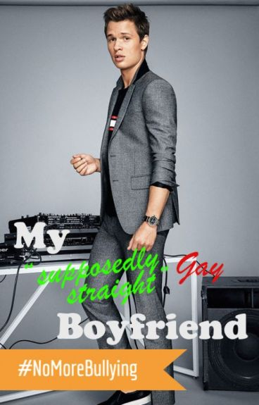 """My """"Supposedly Straight"""" Gay Boyfriend (BoyxBoy)"""