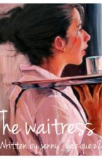 The Waitress by jenny_vazquez25