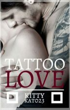 Tattoo Love by kittykat0855