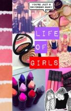 Life of Girls by Shannon11203