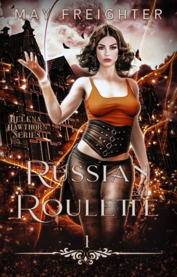 Russian Roulette (Helena Hawthorn Series #1)