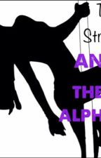 The Stripper and the Alpha (On Hold) by SherlynEstefania