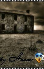 """The Creepy House""  by TLC_Loyal_Or_Nah"