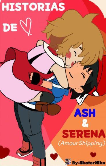 """HISTORIAS DE """"ASH y SERENA"""""""