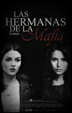 Las Hermanas de la Mafia. © by lozmar