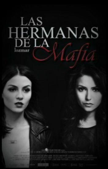 Las Hermanas de la Mafia. ©