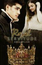 Royal Servitude (#Wattys 2015) by dreamflier