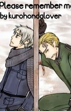 Please remember me (Germany x reader x Prussia) HIATUS - Please