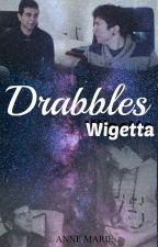 Drabbles | Wigetta by AnnemarieCd