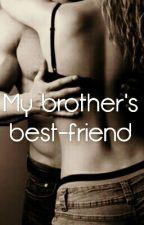 My Brother's Best-friend by Jessie_Lock