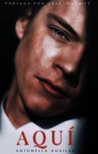 Aquí [Harry Styles] by epicniall
