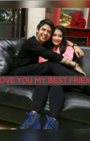 I LOVE YOU MY BEST FRIEND