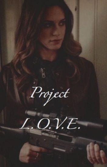 Project L.O.V.E. ≫≫Grant Ward/ Steve Rogers [ COMPLETED ]