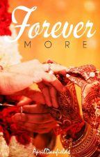 Forevermore by ArshiDokadia