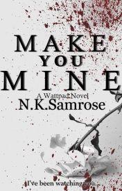 Make You Mine [Rewrite ] by NKSamrose