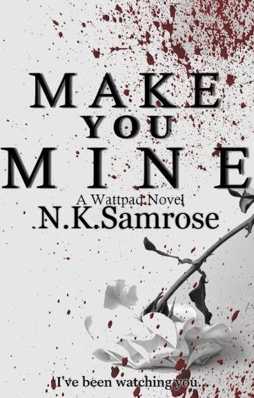 Make You Mine [Rewrite ]