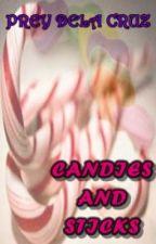 Candies and Sticks by PreyDelaCruz