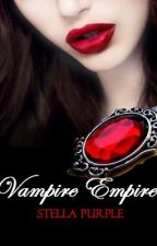 Vampire Empire [Book #0.5, Vampire Empire Series] by StellaPurple
